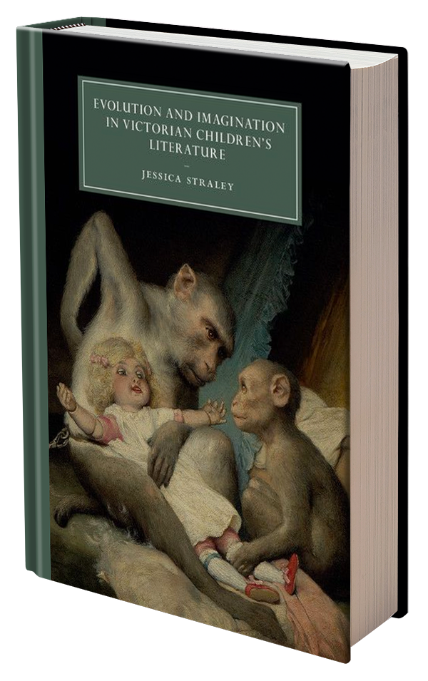 Evolution and Imagination in Victorian Children's Literature by Jessica Straley
