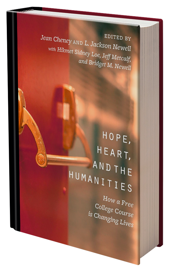 Hope, Heart, and the Humanities: How a Free College Course is Changing Lives by Jeff Metcalf