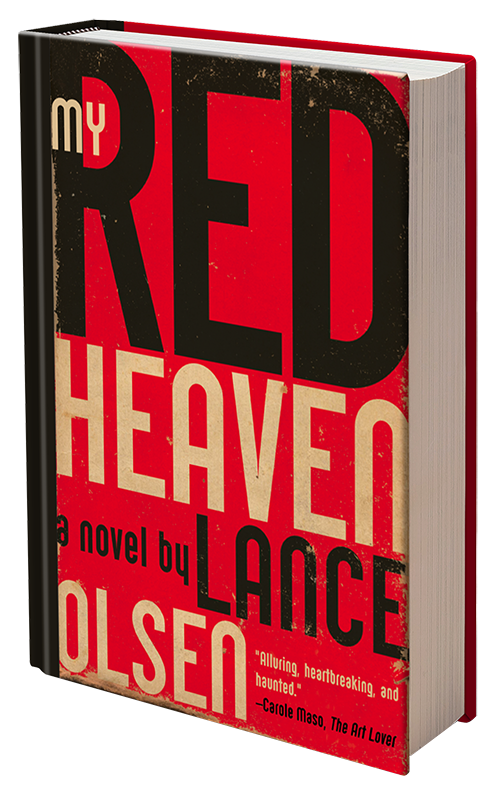 My Red Heaven by Lance Olsen